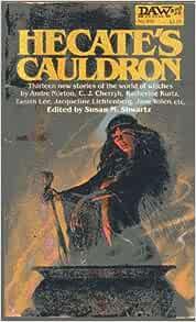 Hecate's Cauldron: Susan Schwartz: 9780879977054: Amazon.com: Books