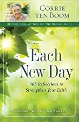 Each New Day: 365 Reflections To Strengthen Your Faith