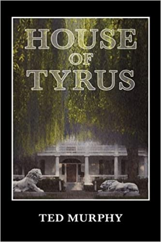 House of Tyrus: Ted Murphy: 9781608605163: Amazon com: Books