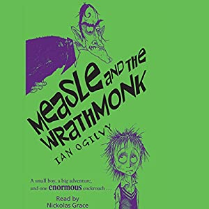 Measle and the Wrathmonk Audiobook