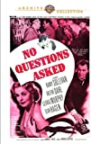 No Questions Asked (1951) (Mod)
