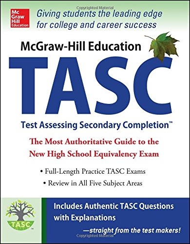 McGraw-Hill Education TASC: The Official Guide to the Test (Mcgraw Hill's Tasc)