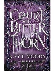 Court of Bitter Thorn: 1