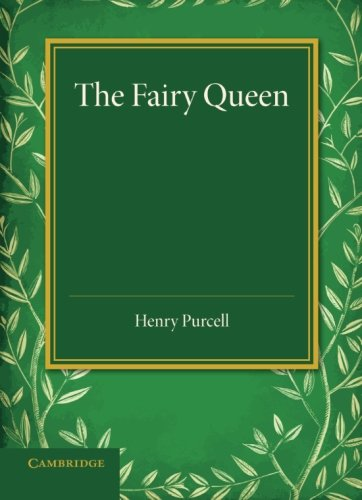The Fairy Queen: An Opera
