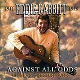 Eddie Rabbitt: Against All Odds (Audio CD)