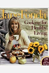 Cooking for Healthy Living Hardcover