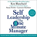 Self Leadership and the One Minute Manager Revised Edition: Gain the Mindset and Skillset for Getting What You Need to Suceed Audiobook by Ken Blanchard, Susan Fowler Narrated by Dan Woren