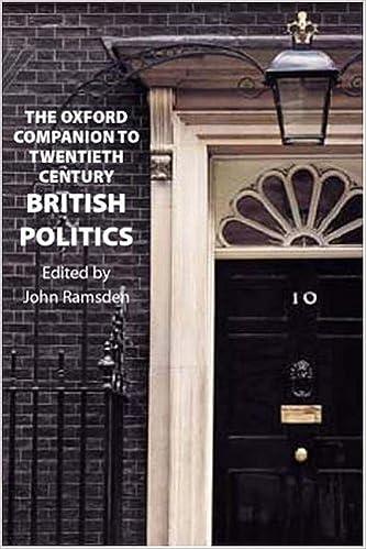 The Oxford Companion To Twentieth Century British Politics Paperback