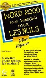Word 2000 micro-référence pour les nuls