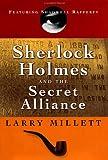 Sherlock Holmes and the Secret Alliance, Larry Millett, 0670030155