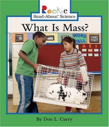 What Is Mass? (Rookie Read-About - Linda Is What