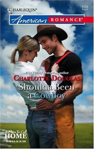 book cover of Shoulda Been a Cowboy