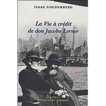 VIE À CRÉDIT DE DON JACOBO LERNER (LA)