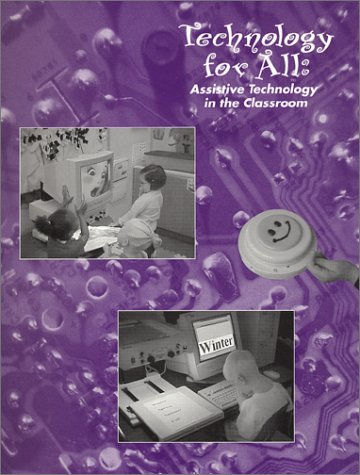Technology for All: Assistive Technology in the Classroom