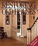 Restoring Old Houses, Nigel Hutchins, 1552091449