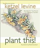 Plant This!, Ketzel Levine, 1570612455