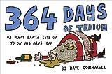 364 Days of Tedium, Dave Cornmell, 0007362196
