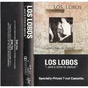 Los Lobos - and a Time to Dance - Amazon.com Music