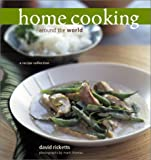 img - for Home Cooking Around the World: A Recipe Collection book / textbook / text book