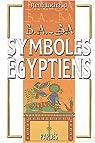 B.A.-BA des symboles égyptiens par Lachaud