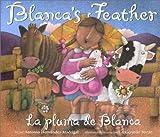 La Pluma de Blanca (Blanca's Feather), Antonio Hernandez Madrigal, 0873587804