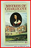 Mistress of Charlecote, Mary E. Lucy and Alice Fairfax-Lucy, 0575036931