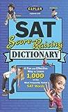 img - for Kaplan SAT Score-Raising Dictionary book / textbook / text book