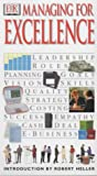 Managing For Excellence (Essential Managers)