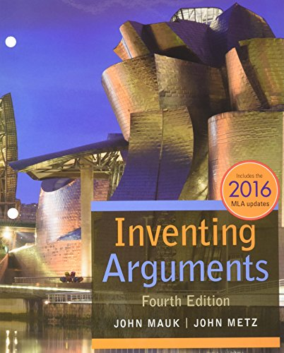 Bundle: Inventing Arguments, 2016 MLA Update, Loose-Leaf Version, 4th + MindTap English, 1 term (6 months) Printed Acces