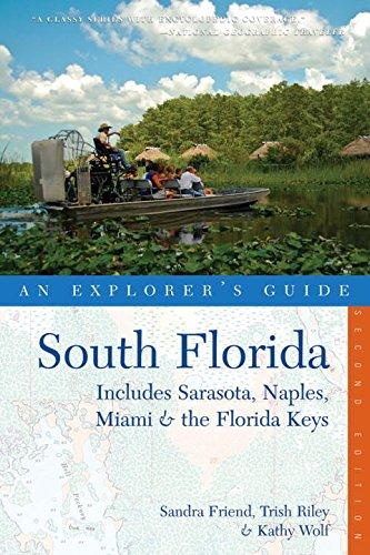 Explorer's Guide South Florida: Includes Sarasota, Naples,