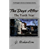 The Days After (The Tenth Year)