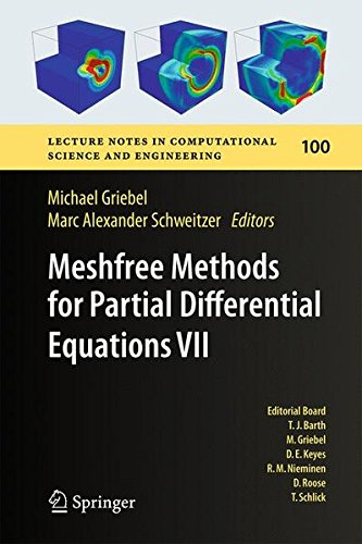 Meshfree Methods For Partial Differential Equations VII (Lecture Notes In Computational Science And Engineering)