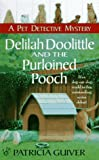 img - for Delilah doolittle and the purloined pooch (Pet Detective Mystery Series) book / textbook / text book