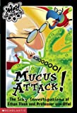Mucus Attack (Mad Science)