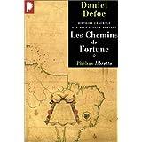 Chemins de fortune (Les) [ancienne édition]