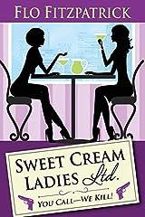 Sweet Cream Ladies, Ltd. Paperback