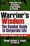 Warrior's Wisdom, Arthur L. Clark, 0399519386