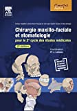 img - for Chirurgie maxillo-faciale et stomatologie: Pour le 2e cycle des  tudes m dicales (French Edition) book / textbook / text book