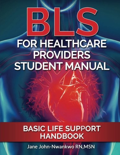 Bls For Healthcare Providers Student Manual  Basic Life Support Handbook