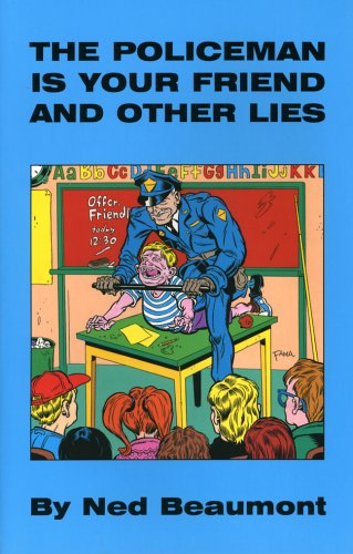 Download The Policeman Is Your Friend And Other Lies PDF