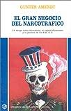 Gran Negocio del Narcotrafico, Gaunter Amendt, 9505817932