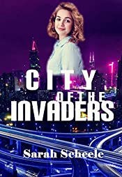 City of the Invaders (Chronicles of Palladia Book 1)