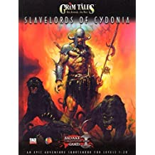 Slavelords of Cydonia: An Epic Adventure Sourcebook for Levels 1-20;Grim Tales