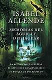 Memorias del águila y el jaguar: La ciudad de las bestias, El reino del Dragon de Oro, y El Bosque de los Pigmeos (Spanish Edition)