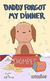 Daddy Forgot My Dinner by Jeff Minich ebook deal