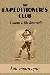 The Expeditioner's Club - Rio Roosevelt