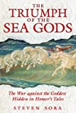 The Triumph of the Sea Gods, Steven Sora, 159477143X