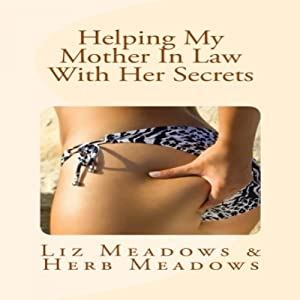 Helping My Mother In Law With Her Secrets Audiobook