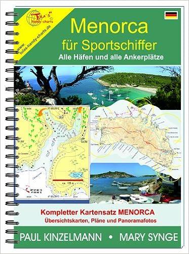 MENORCA FÜR SPORTSCHIFFER: Amazon.es: Paul Kinzelmann und Mary Synge: Libros