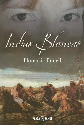 Indias Blancas (Spanish Edition) pdf